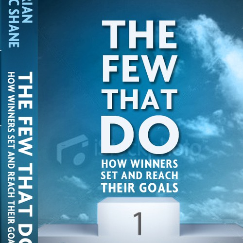 """Book cover design for """"The Few That Do: How winners set and reach their goals"""""""