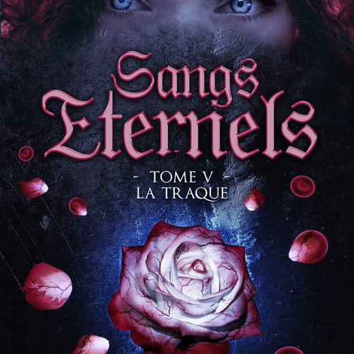Sangs Eternels - tome 5