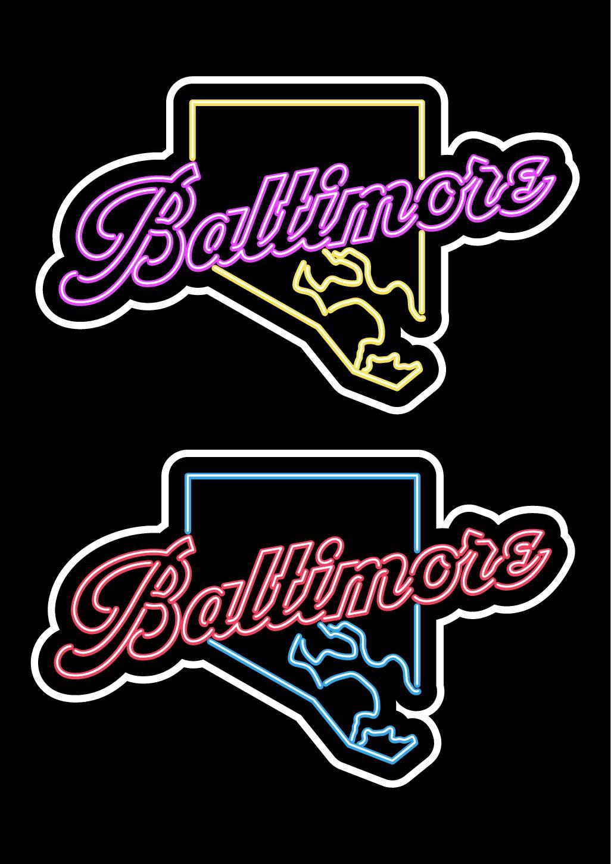 Baltimore Neon Sign