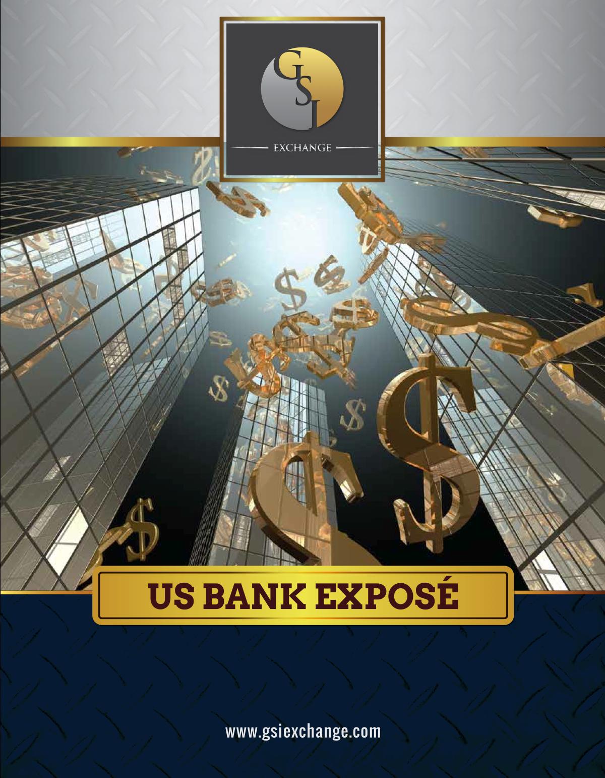 GSI Exchange Special Report: U.S. Bank Exposé