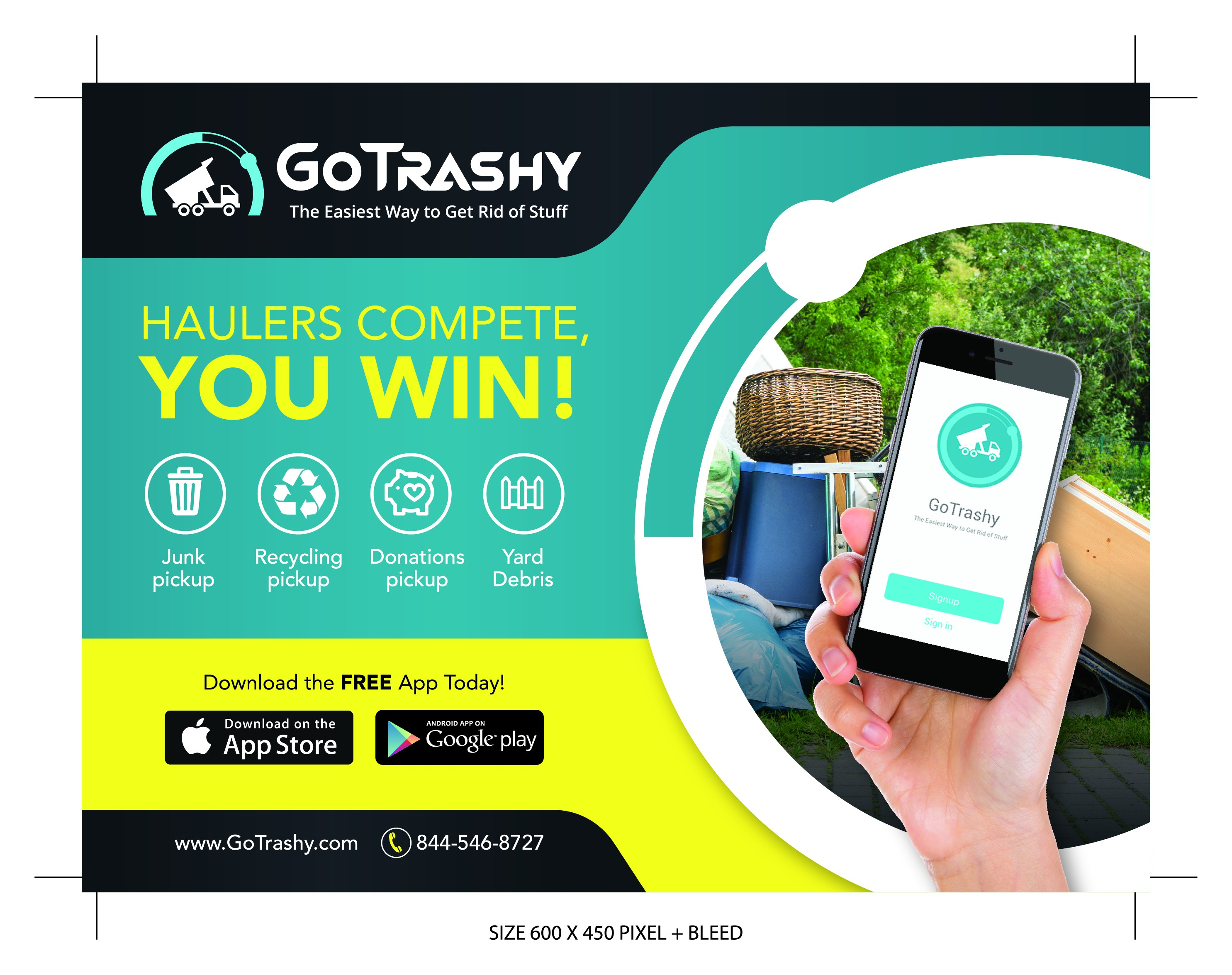 Go Trashy On Demand Junk Removal - Rapid Growth Start Up - Awesome Ad Needed!