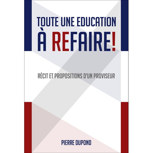 "Design book cover for ""Toute une Education à refaire"""