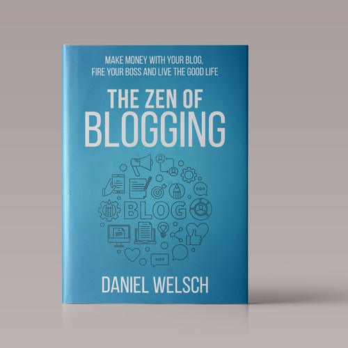 "Book Cover Concept for ""The Zen of Blogging"""