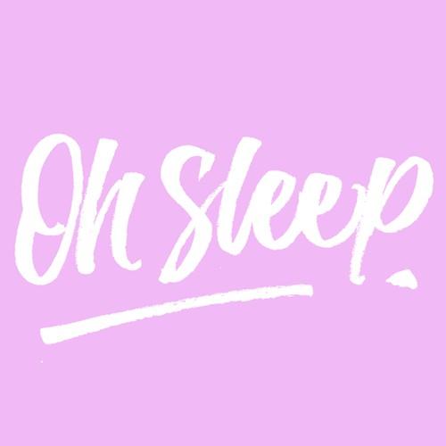 oh sleep - Indie/Pop Music