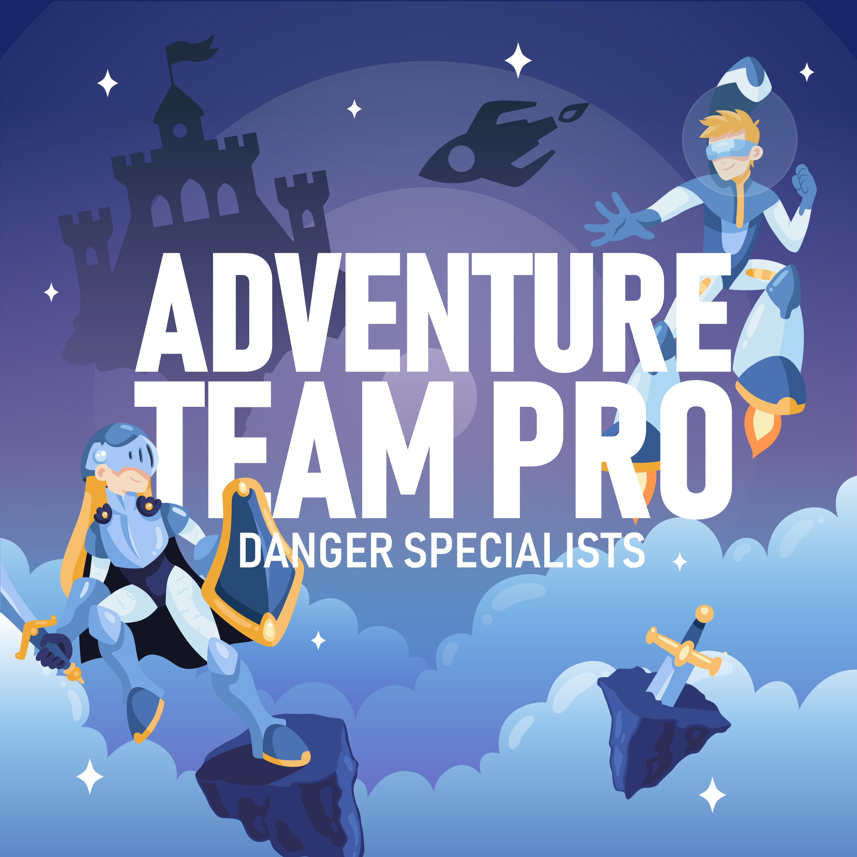 """A single cover art image for a podcast called """"Adventure Team Pro: Danger Specialists"""""""