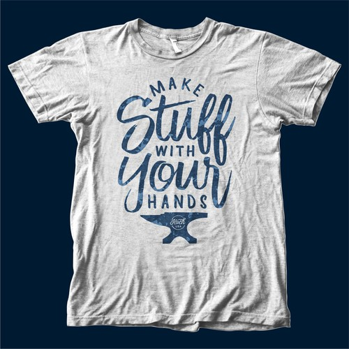 Make Stuff With Your Hands T-Shirt