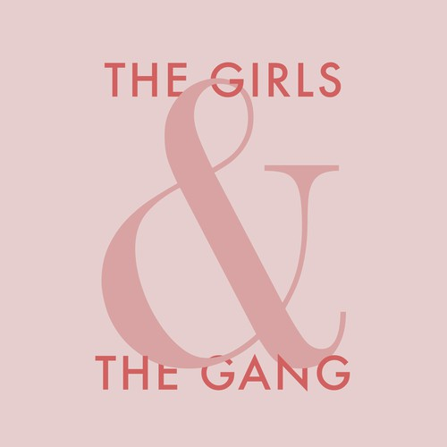 The Girls & The Gang