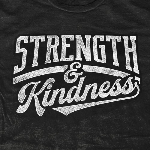 Strength & Kindness