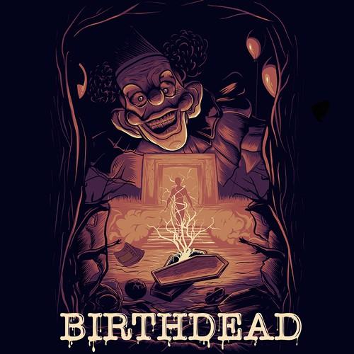 BIRTHDEAD