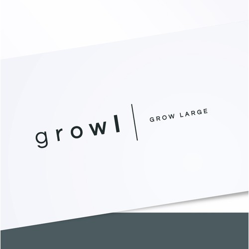 Growl | GROW LARGE