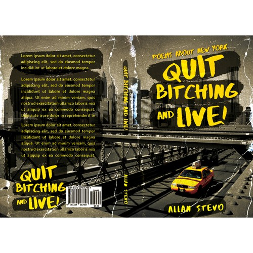 Quit Bitching and Live!