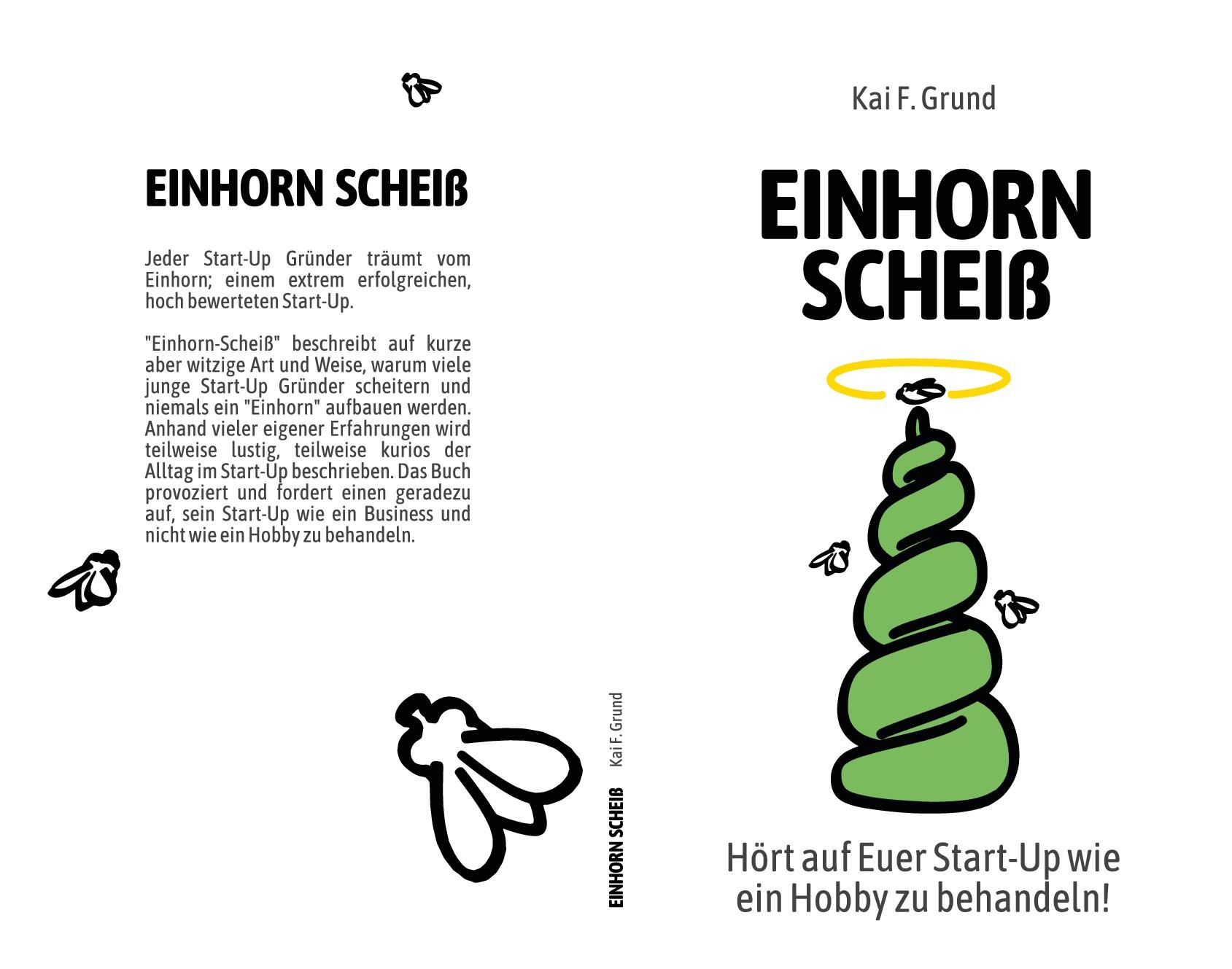 """Buch-Cover für ein freches Buch zum Thema Start-Up Gründung: """"Einhorn-Scheiß"""""""