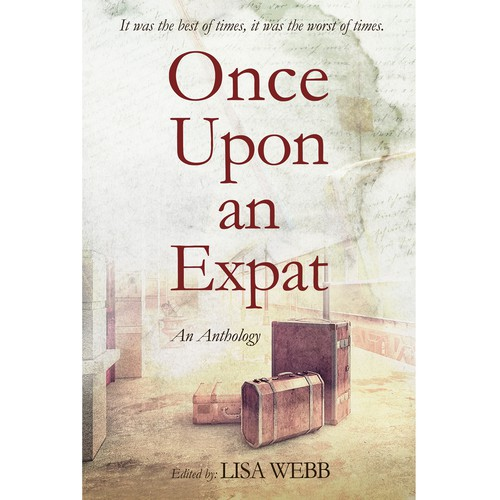 Once upon an expat - An anthology of expat stories