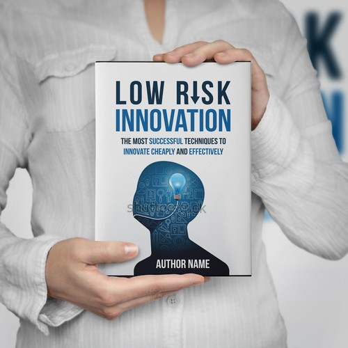 Low Risk Innovation