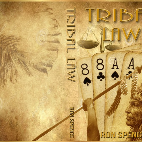 "Looking for Book Cover Design for ""Tribal Law"""