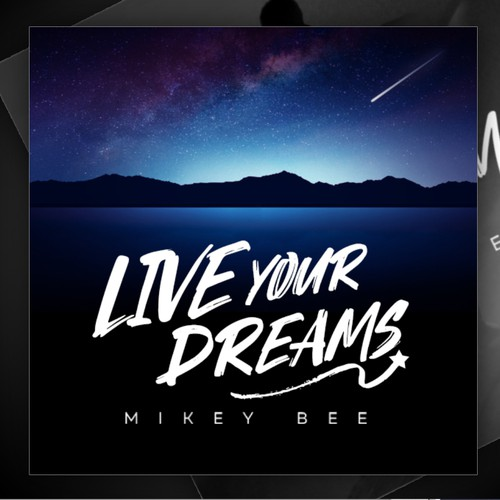 The Live Your Dreams