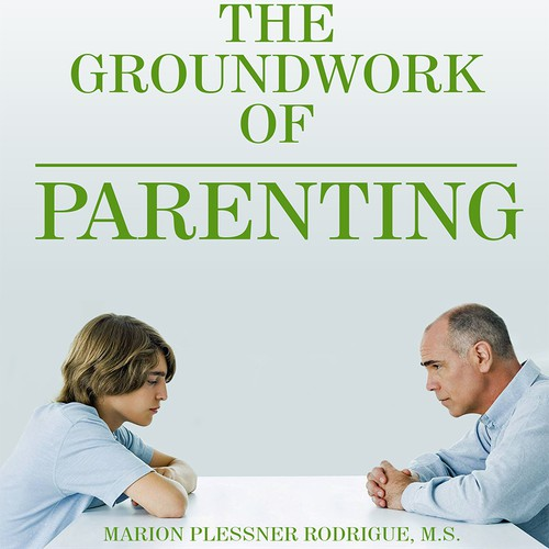 Design a book cover for The Groundwork of Parenting