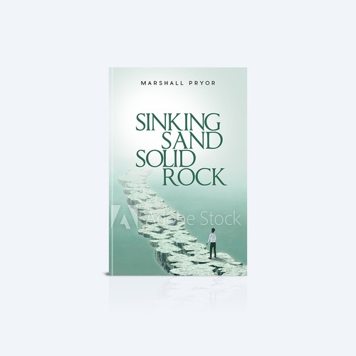 Sinking Sand Solid Rock Book cover design