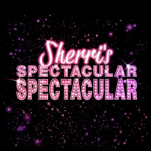 Sherri's Spectacular Spectacular show logo