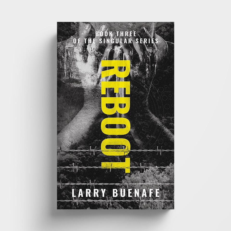 Reboot--book three in the Singular series