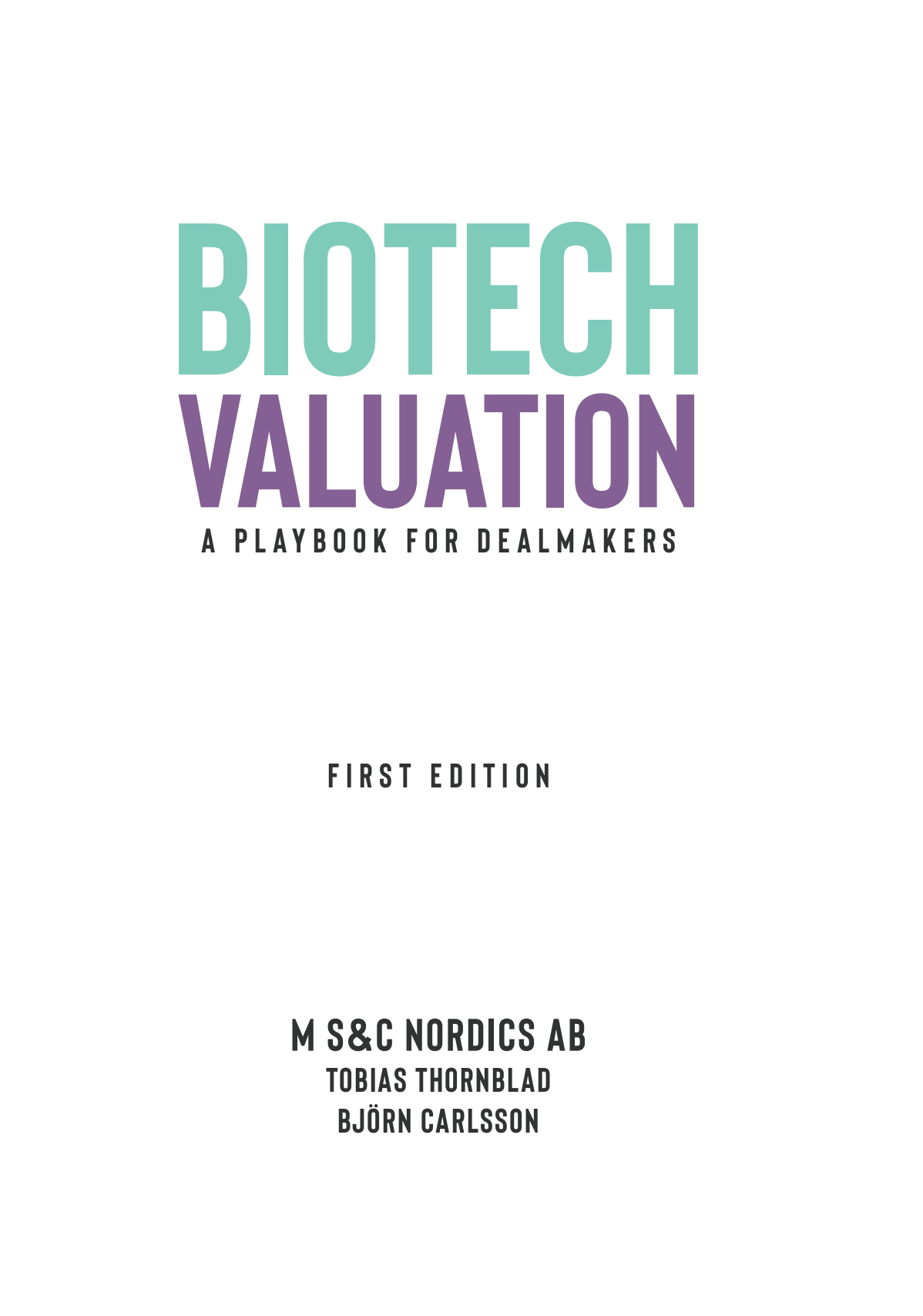 Typesetting the Biotech Valuation playbook