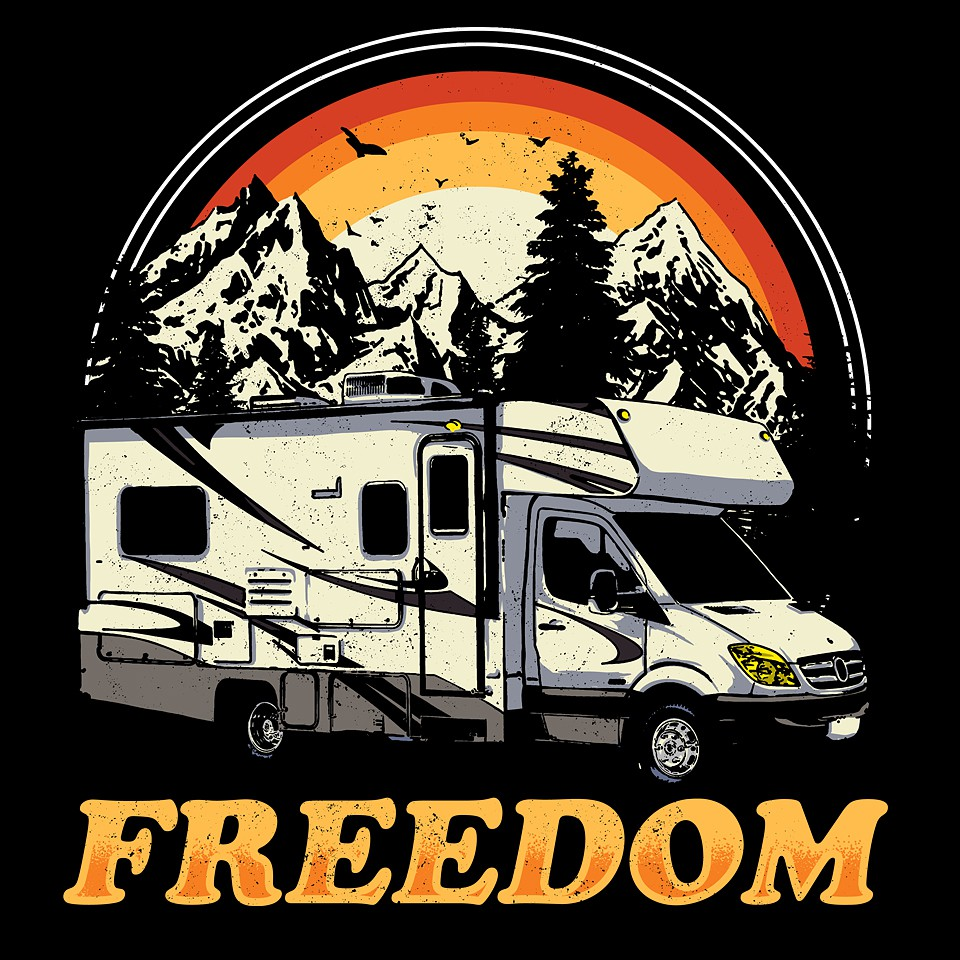Cool and/or Vintage Look - RV Lifestyle/Camping t-shirt design - Guaranteed!