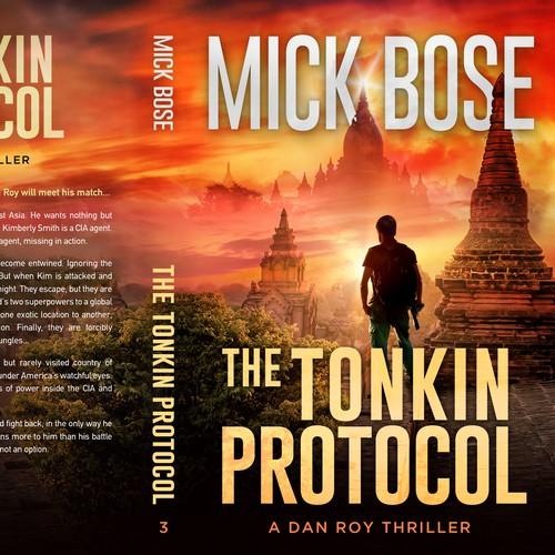 The Tonkin Protocol - A Dan Roy Thriller
