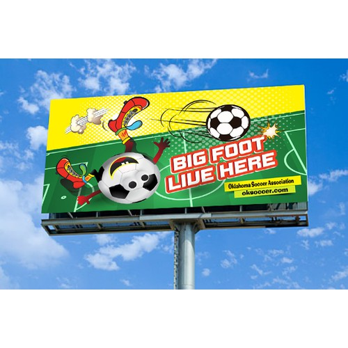 HAVE FUN CREATING A YOUTH SOCCER BILLBOARD THAT BLOWS DRIVERS AWAY!MORE WORK AWAITS.