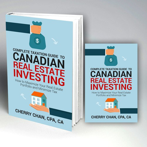 Complete Taxation Guide to Canadian Real Estate Investing  Author