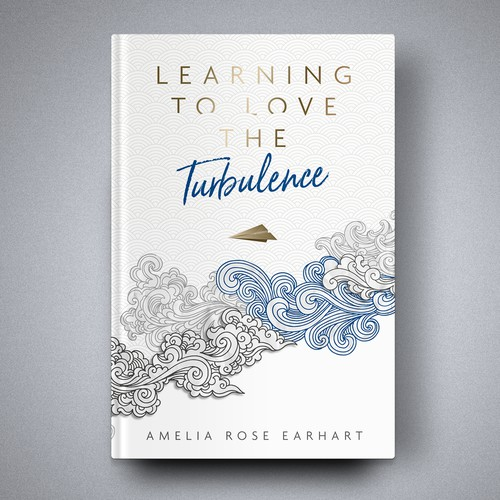 Book cover for Learning to Love the Turbulence