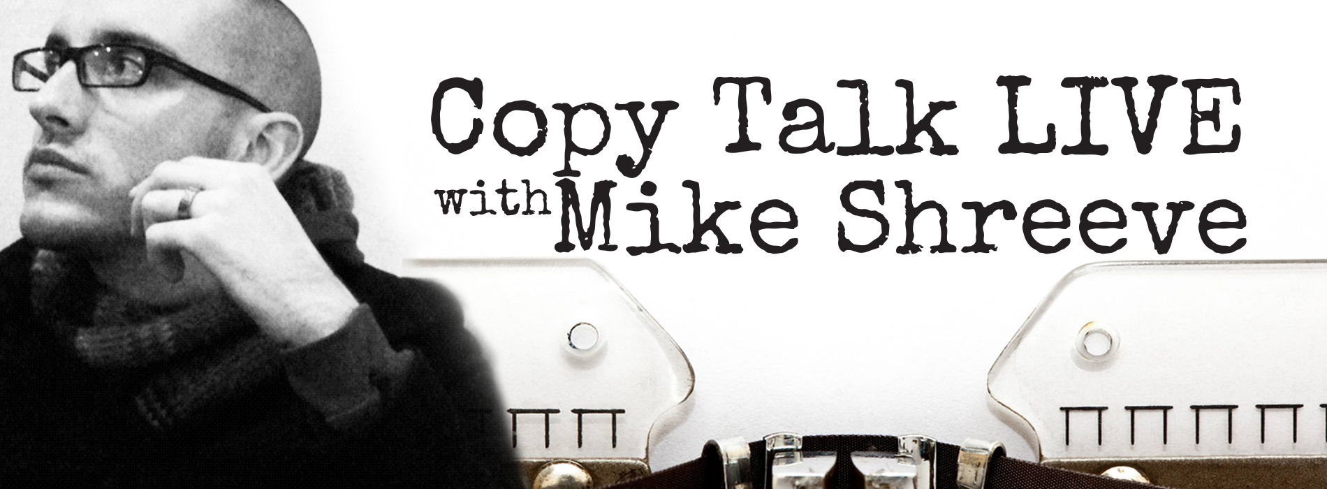 1900 x 700 Product Banner For Copy Talk LIVE with Mike Shreeve
