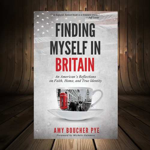 Book Cover for a Christian book called Finding Myself in Britain: An American's Reflections