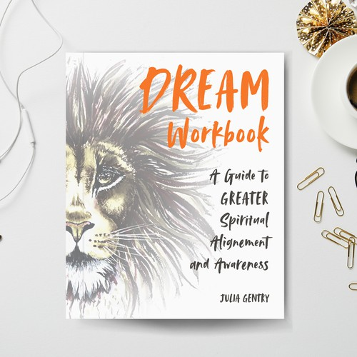 A workbook to go with the Dream book!