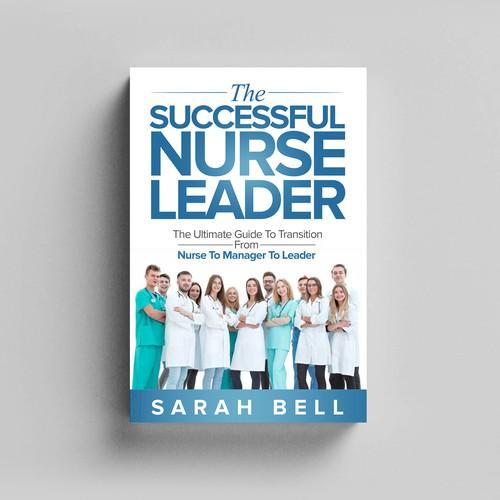 The Successful Nurse Leader