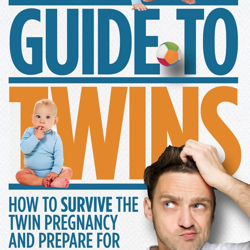 Create a New Book Cover for the Dad's Guide to Twins