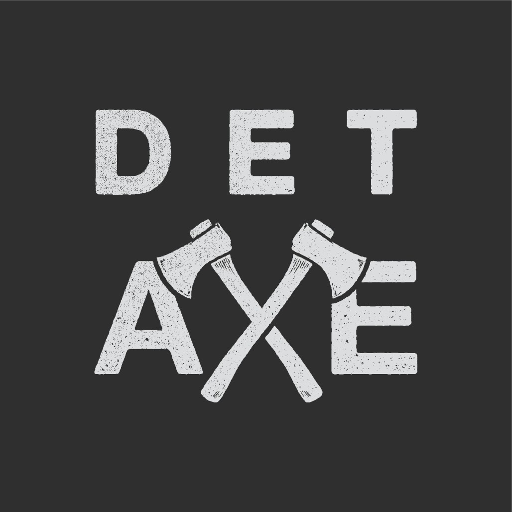 """Life on the Edge"" T-Shirt Contest for Detroit Axe (an urban axe throwing facility)"