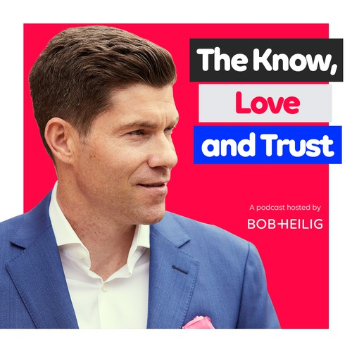 The Know, Love and Trust