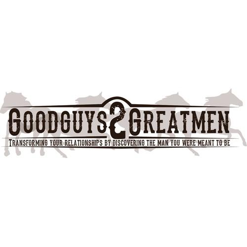 Create the next logo for Goodguys2Greatmen