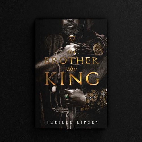 """Book cover """"My Brother, The King"""" - Jubilee Lipsey"""