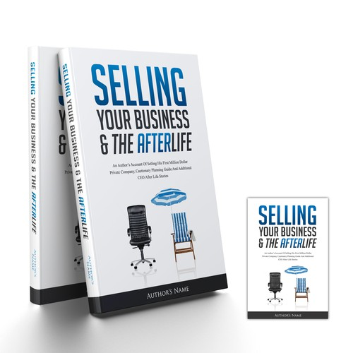 Create a captivating Cover ~ for a BOOK ~ about selling a business!