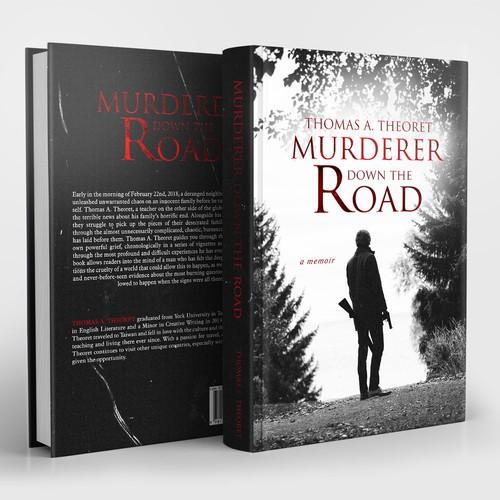 Murderer down the road