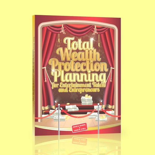 Design a Book Cover: Wealth Protection Book for Entertainers