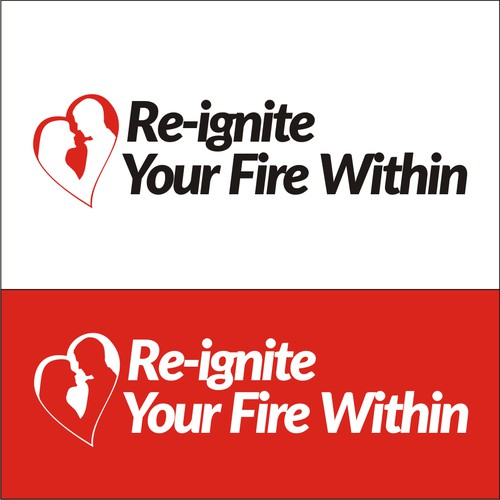 Re-ignite Your Fire Within
