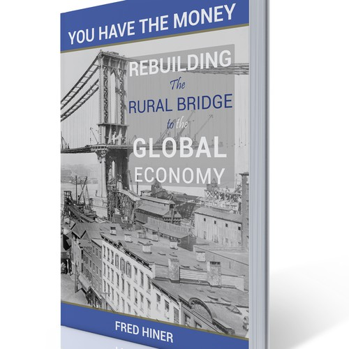 Create the iconic rebuilding of the rural bridge to the global economy