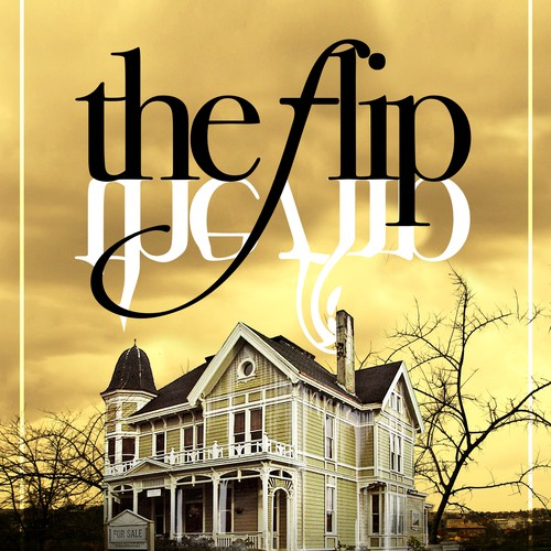 Create the book cover for The Flip by Michael Phillip Cash