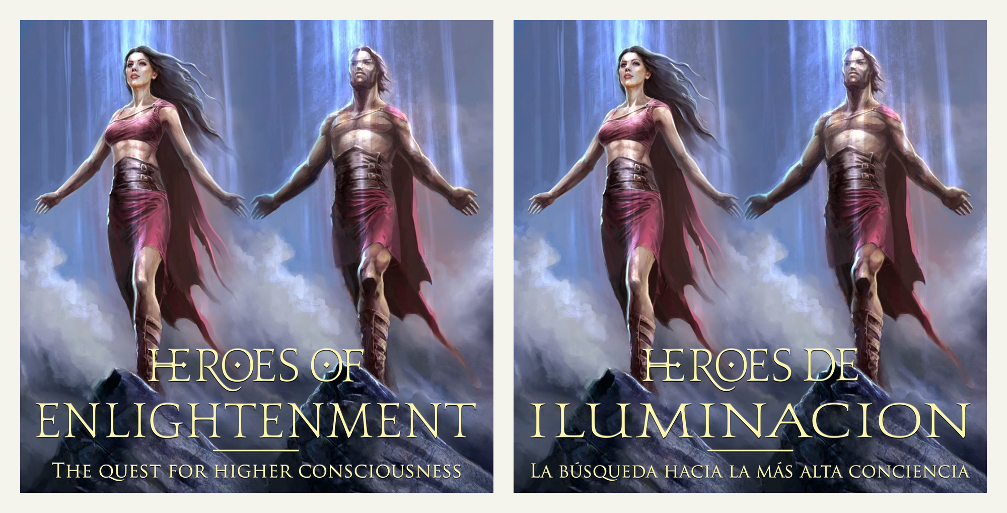 HEROES OF ENLIGHTENMENT-The quest for higher consciousness-