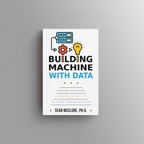 Building Products with Data: Making Machine Learning a Reality in Your Organization