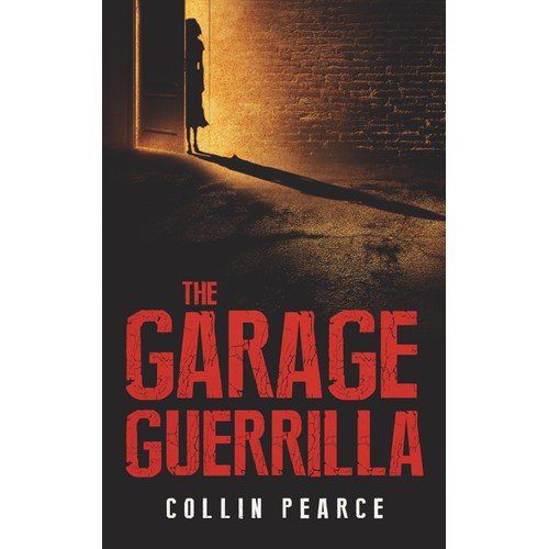 "The Garage Guerrilla ""book cover"""