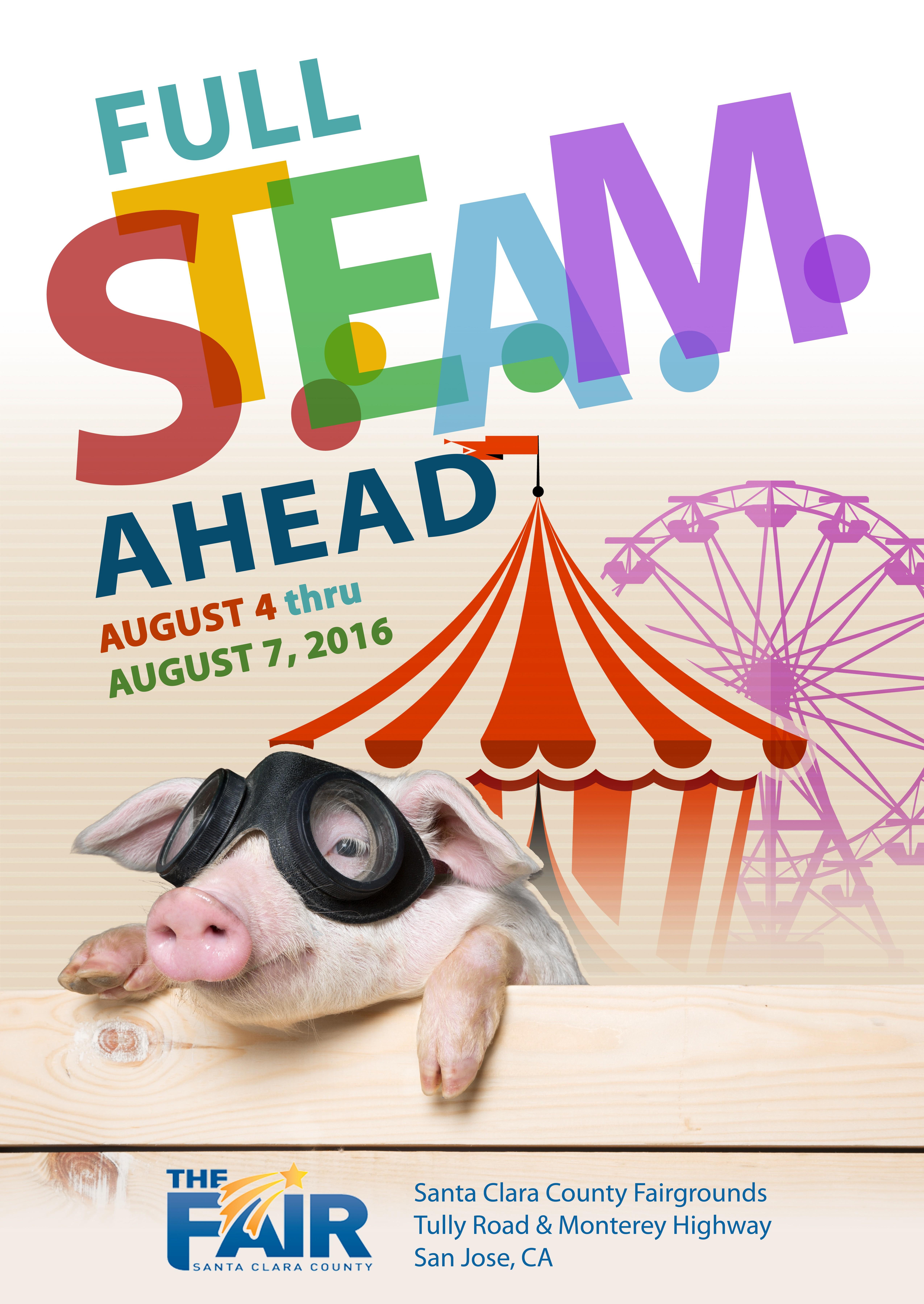 Full S.T.E.A.M Ahead.  Create the poster for the 2016 Santa Clara County Fair!