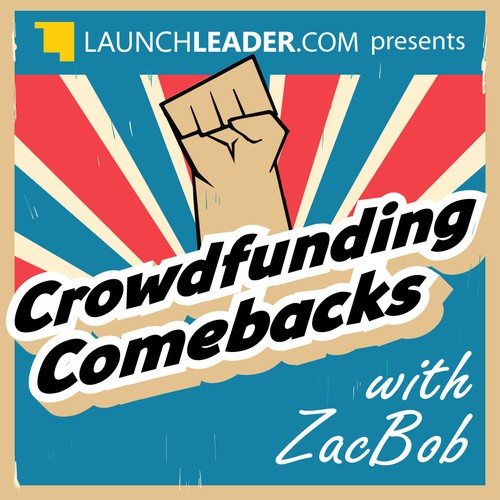 Icon for new Crowdfunding Comebacks podcast show